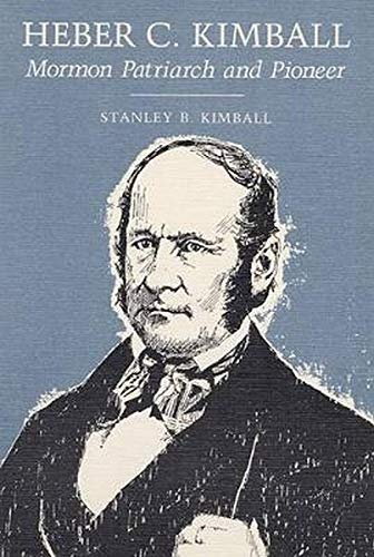 9780252012990: Heber C. Kimball: MORMON PATRIARCH AND PIONEER
