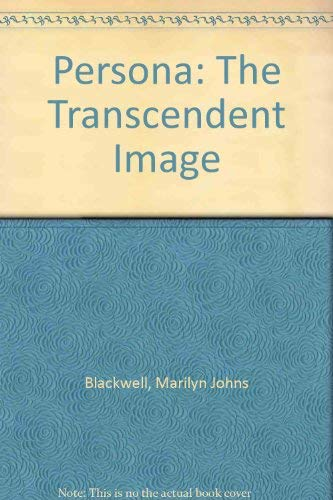 9780252013201: Persona: The Transcendent Image