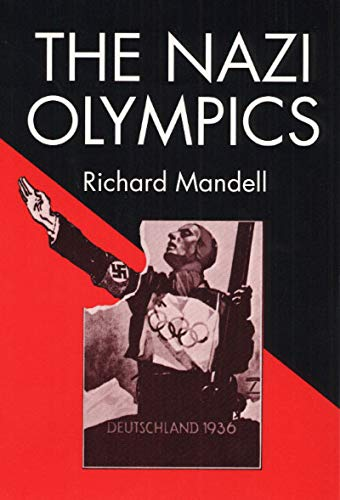 9780252013256: The Nazi Olympics (Sport and Society)