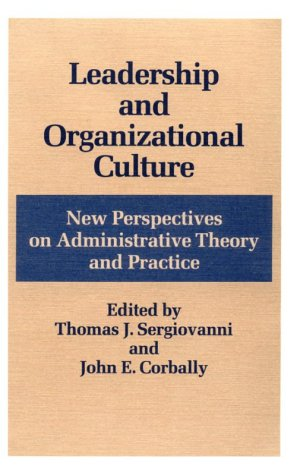 9780252013478: Leadership and Organizational Culture: New Perspectives on Administrative Theory and Practice