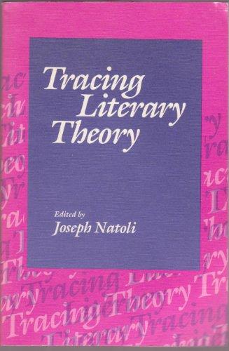 9780252013843: TRACING LITERARY THEORY