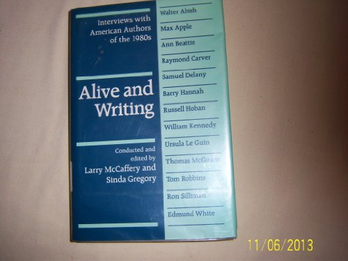 9780252013850: Alive and Writing: Interviews with American Authors of the 1980s