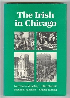Irish in Chicago.: MCCAFFREY, LAWRENCE J., ET AL.