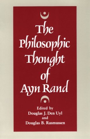 The Philosophic Thought of Ayn Rand.