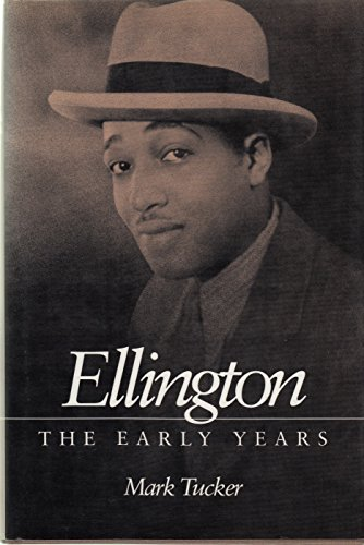 9780252014253: Ellington: The Early Years (Music in American Life)