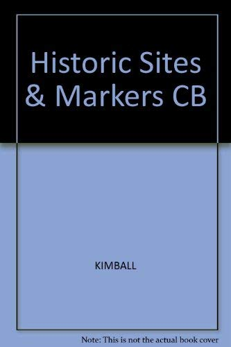Historic Sites and Markers along the Mormon and Other Great Western Trails: Stanley B. Kimball