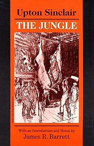 thesis on the jungle by upton sinclair The jungle, written by upton sinclair in 1906, is about an immigrant family who comes to the united states from lithuania in the hope of finding a better life.