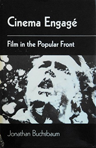 9780252014857: Cinema Engag'E: Film in the Popular Front