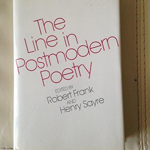 The Line in Postmodern Poetry: Frank, Robert