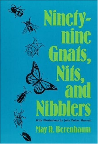 9780252015717: Ninety-Nine Gnats, Nits, and Nibblers.