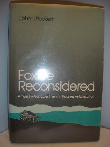9780252015748: Foxfire Reconsidered CB