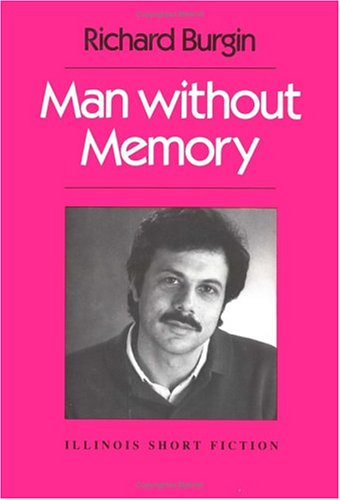 9780252016028: Man without Memory: Stories (Illinois Short Fiction)