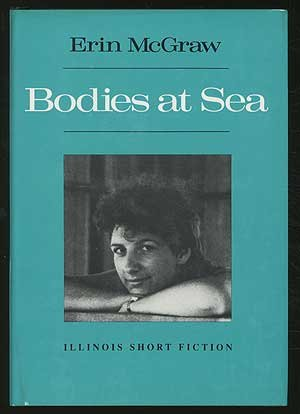 BODIES AT SEA (ISF): Erin McGraw