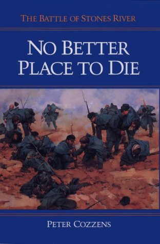 9780252016523: No Better Place to Die: The Battle of Stones River