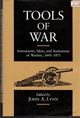 TOOLS OF WAR (025201653X) by John A. Lynn