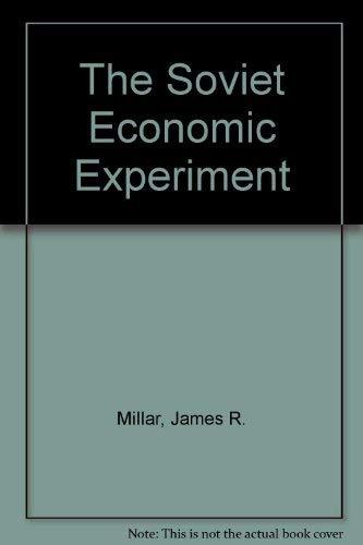 9780252016578: The Soviet Economic Experiment
