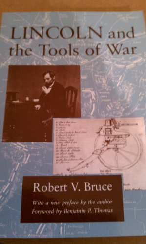 Lincoln and the Tools of War