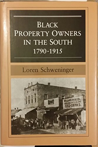9780252016783: Black Property Owners in the South, 1790-1915 (Blacks in the New World)