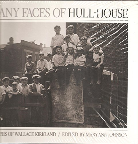 9780252016837: The Many Faces of Hull House