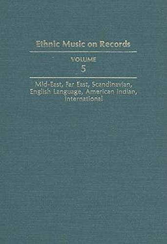 Ethnic Music on Records: A Discography of: Richard K. Spottswood