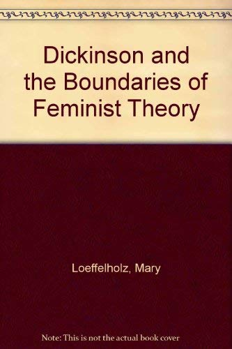 9780252017896: Dickinson and the Boundaries of Feminist Theory