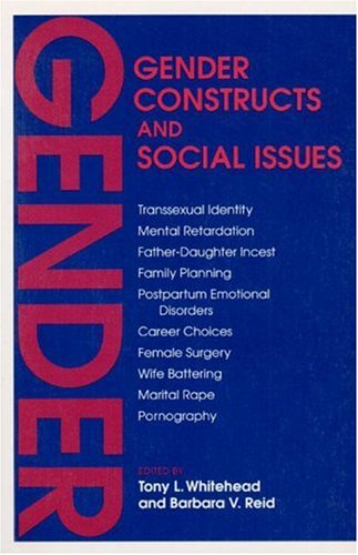 Gender Constructs and Social Issues