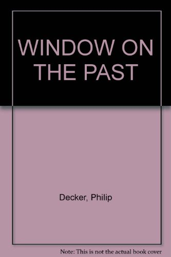9780252018558: WINDOW ON THE PAST