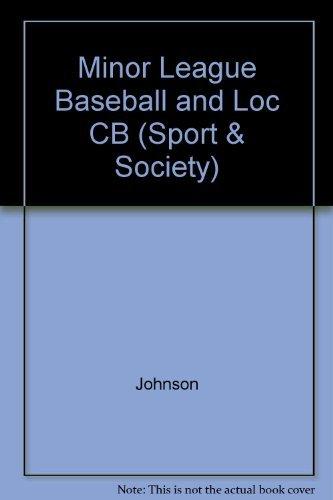 9780252018657: Minor League Baseball and Local Economic Development (Sport and Society)