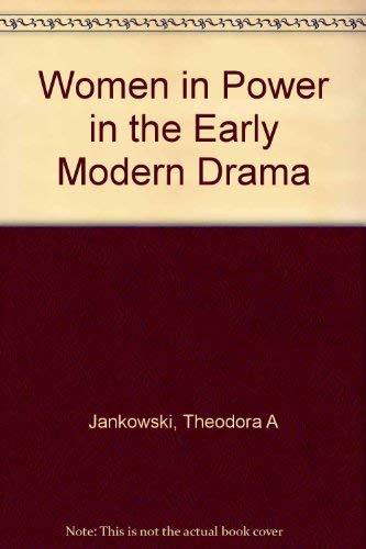 9780252018824: Women in Power in the Early Modern Drama