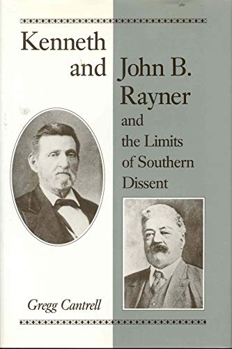 Kenneth and John B. Rayner and the Limits of South