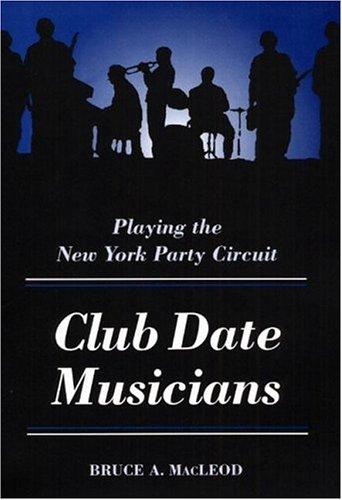 CLUB DATE MUSICIANS: MacLeod, Bruce A.