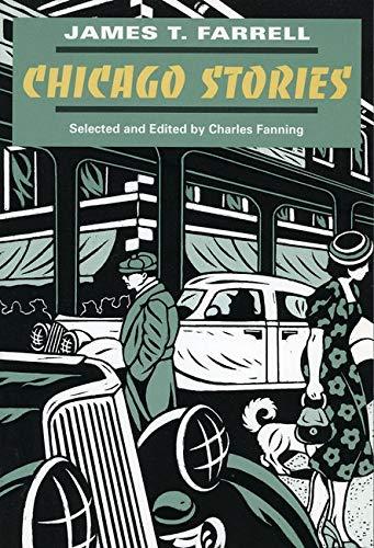 Chicago Stories (Prairie State Books): James T. Farrell
