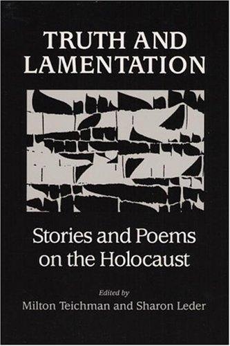 Truth and Lamentation: Teichman, Milton and Leder, Sharon