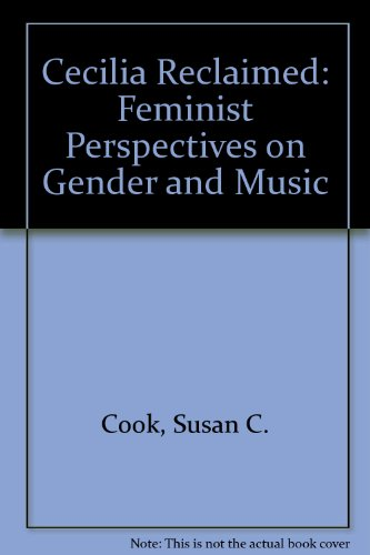 9780252020360: Cecilia Reclaimed: Feminist Perspectives on Gender and Music