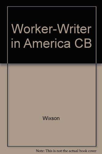 9780252020438: Worker-Writer in America: Jack Conroy and the Tradition of Midwestern Literary Radicalism, 1898-1990