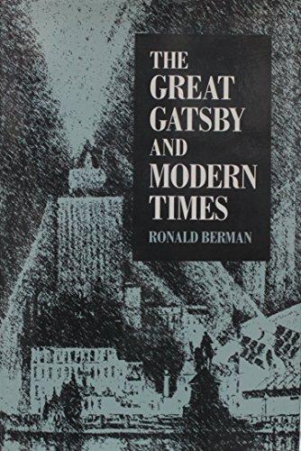 Great Gatsby and Modern Times: Berman, Ronald