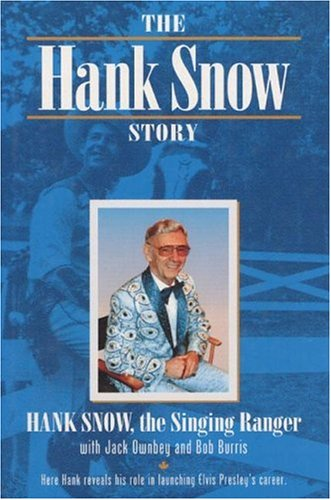 The Hank Snow Story (Music In American Life)