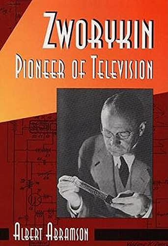 ZWORYKIN: PIONEER OF TELEVISION