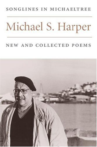 9780252021442: Songlines in Michaeltree: NEW AND COLLECTED POEMS (Illinois Poetry Series)