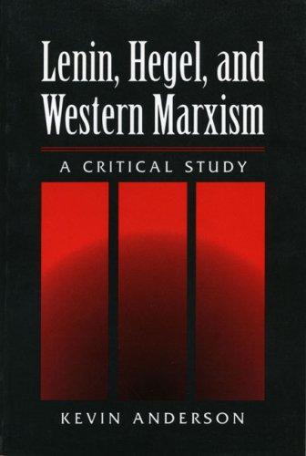 9780252021671: Lenin, Hegel, and Western Marxism: A CRITICAL STUDY
