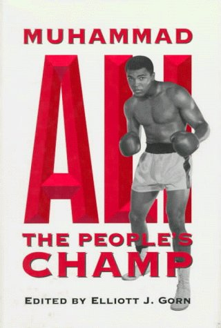 9780252021886: Muhammad Ali, the People's Champ (Sport and Society)