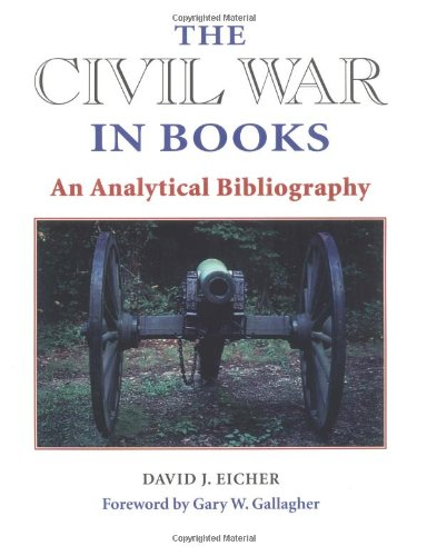 The Civil War in Books; An Analytical Bibliography