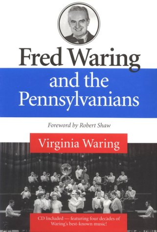 9780252022951: Fred Waring and the Pennsylvanians