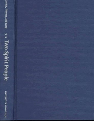 9780252023446: Two-Spirit People: Native American Gender Identity, Sexuality, and Spirituality