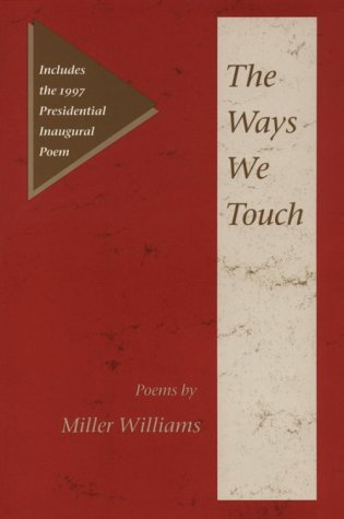 9780252023620: The Ways We Touch: Poems (Illinois Poetry Series)