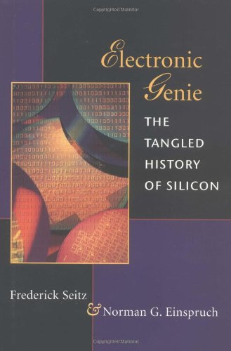 9780252023835: Electronic Genie: THE TANGLED HISTORY OF SILICON