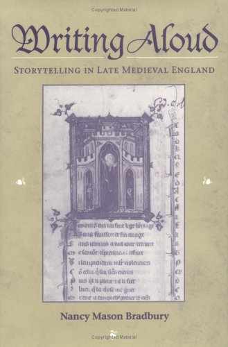 9780252024030: Writing Aloud: Storytelling in Late Medieval England