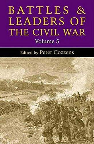 9780252024047: Battles and Leaders of the Civil War: VOLUME 5