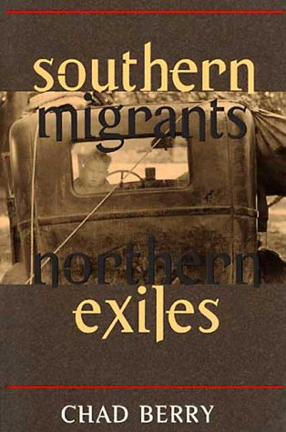 9780252024290: Southern Migrants, Northern Exiles