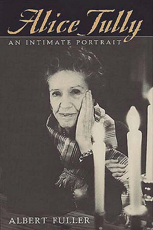 9780252025099: Alice Tully: AN INTIMATE PORTRAIT (Music in American Life)